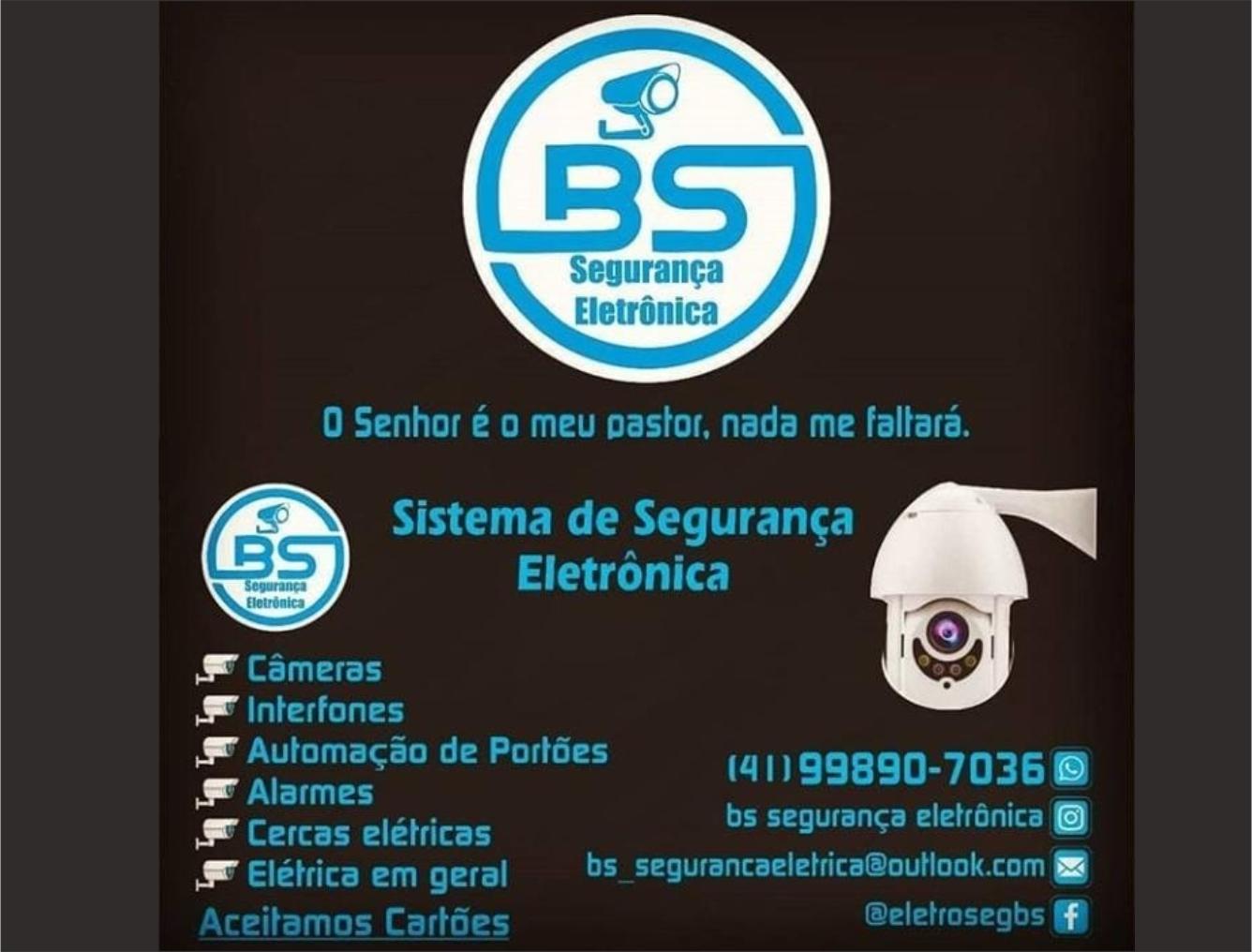 BS Segurança Eletrônica  (41)99890-7036