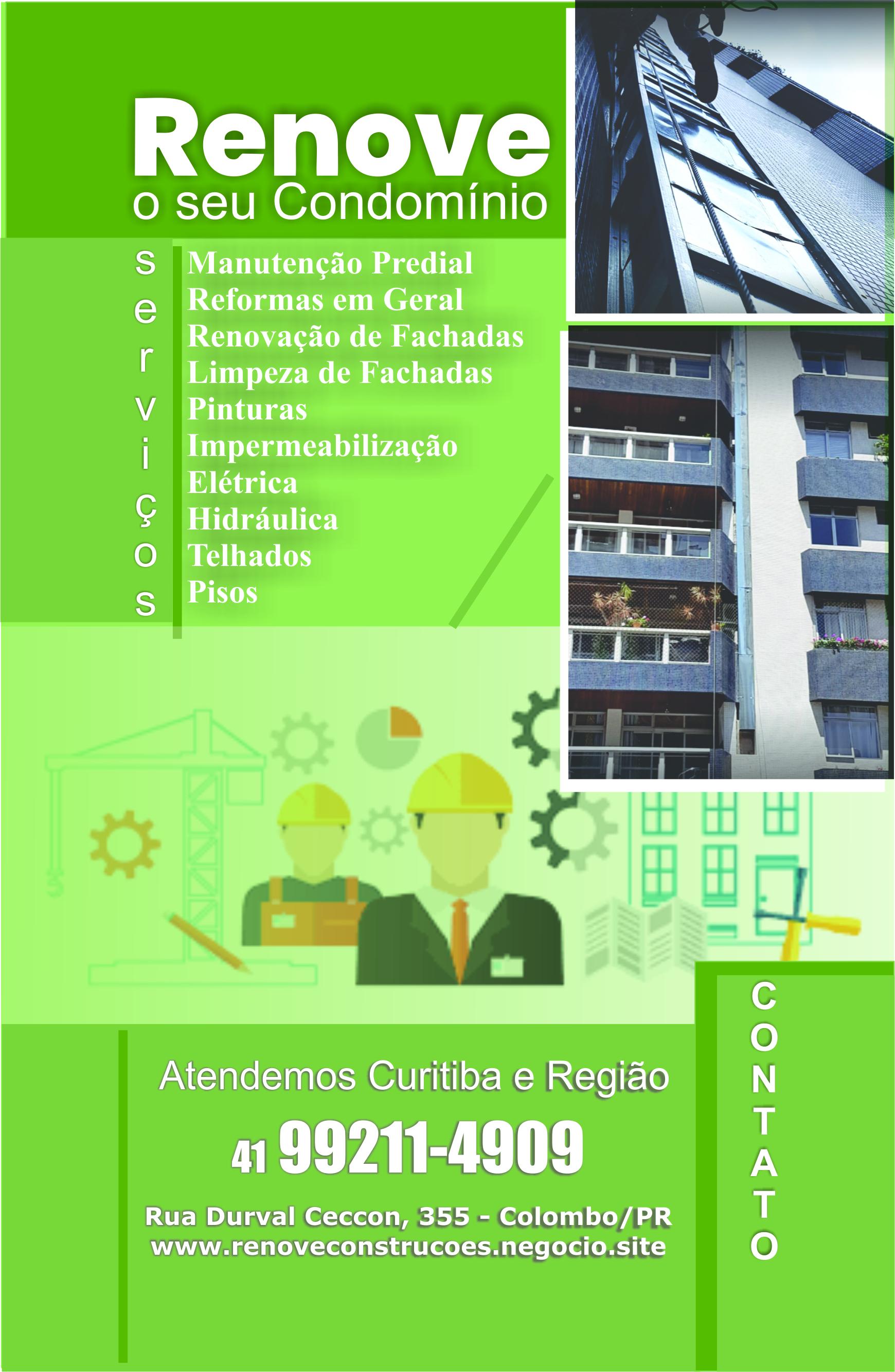 Renove o seu Condomínio      RUA DURVAL CECCON, 355, COLOMBO - PR  Fones: (41) 99211-4909 /