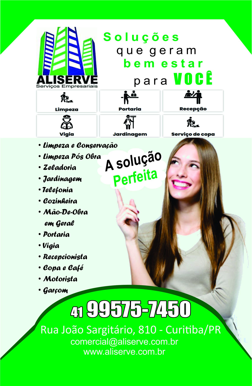 Aliserve Serviços Empresariais      RUA JOÃO SGUARIO, 810, CURITIBA - PR  Fones: (41) 99575-7450