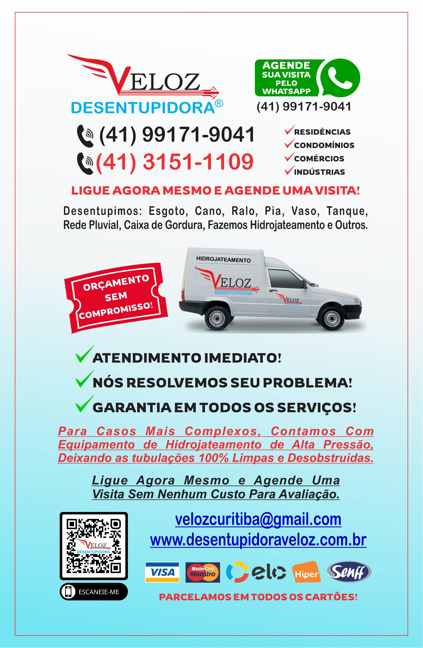 Desentupidora Veloz       Fones: (41)3019-2426 / (41) 98532-9727