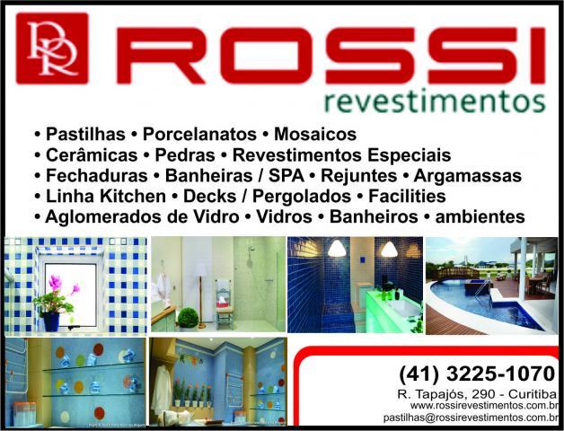 Rossi Revestimentos - Fones: (41) 3225-1070 / (41) 99715-0505