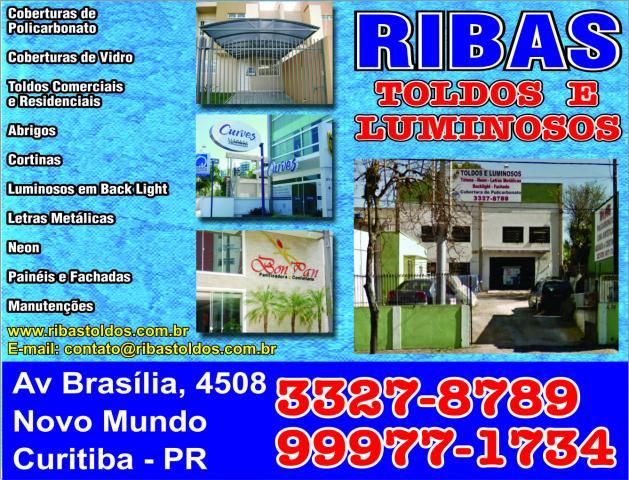 Ribas Toldos e Luminosos       AVENIDA BRASÍLIA, 4508, CURITIBA - PR  Fones: (41)99977-1734 / 3327-8789